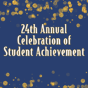24th Annual Celebration of Student Achievement